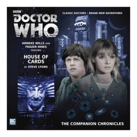 Doctor Who: The Companion Chronicles – House of Cards